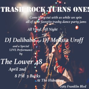 Trash Rock Turns One.