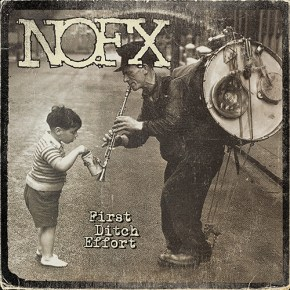 NOFX's First Ditch Effort.