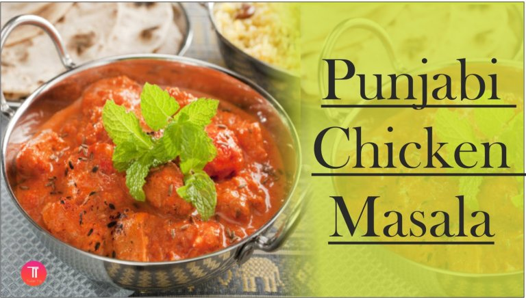 Punjabi Chicken Masala Recipe