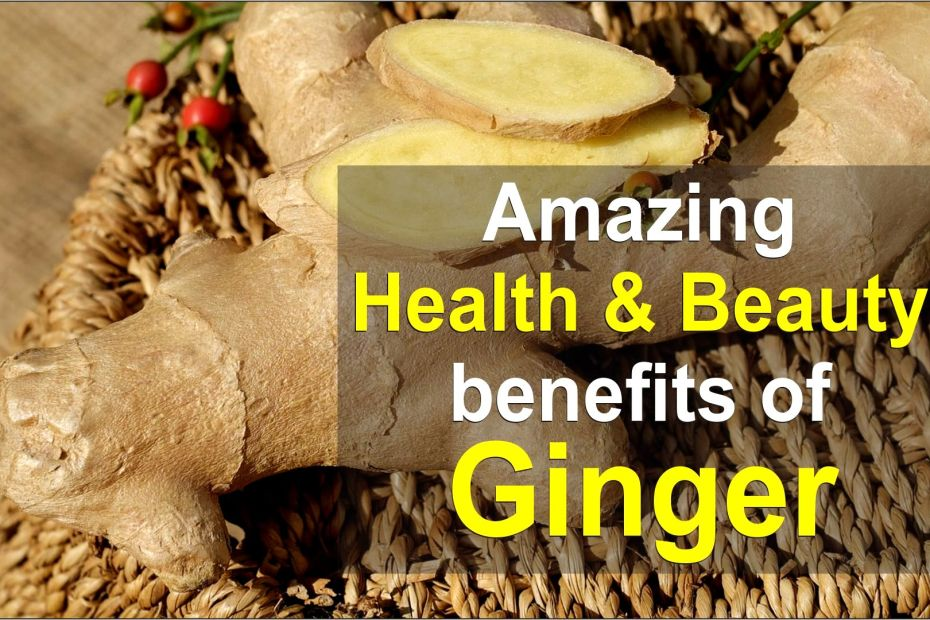 Amazing health and beauty benefits of ginger-tubertip.com