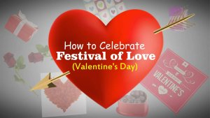 How to Celebrate Festival of Love (Valentine's Day)-tubertip.com