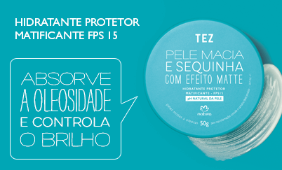 Hidratante protetor matificante absorve a oleosidade e controla o ___