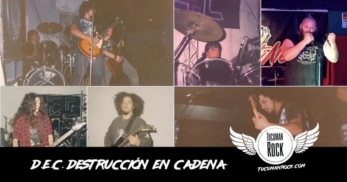 DEC - Destruccion En Cadena - TucumanRock