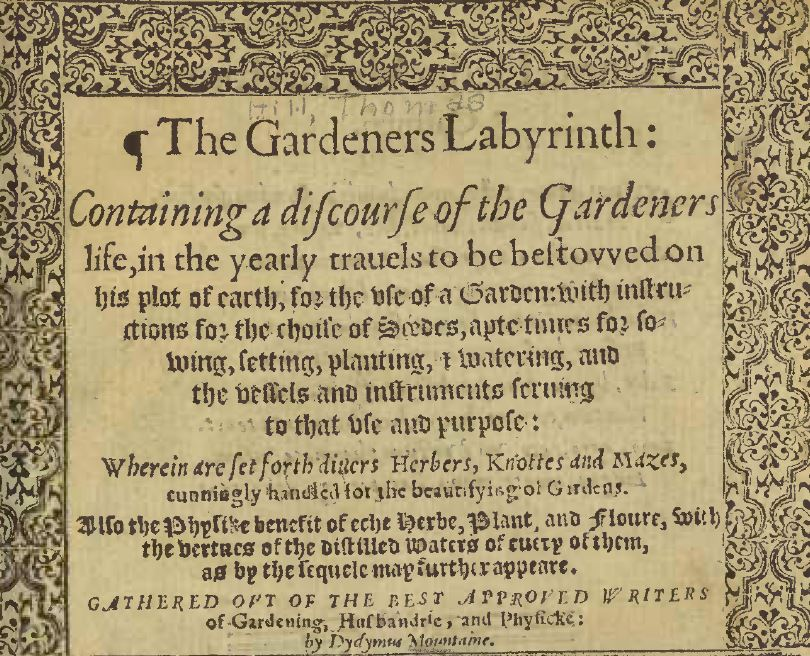 The Gardeners Labyrinth T Hill 1577
