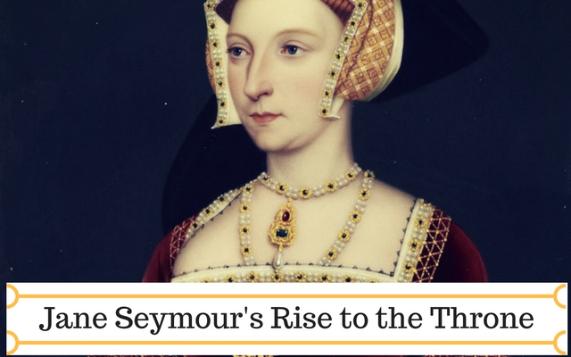 Jane Seymour's Rise to the Throne