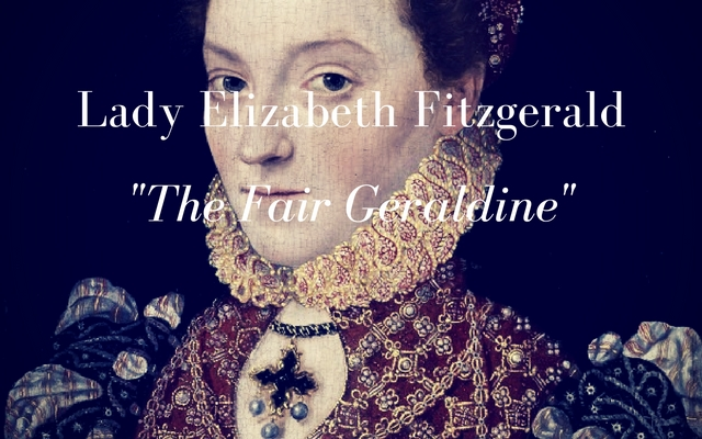 Elizabeth Fitzgerald: The Fair Geraldine
