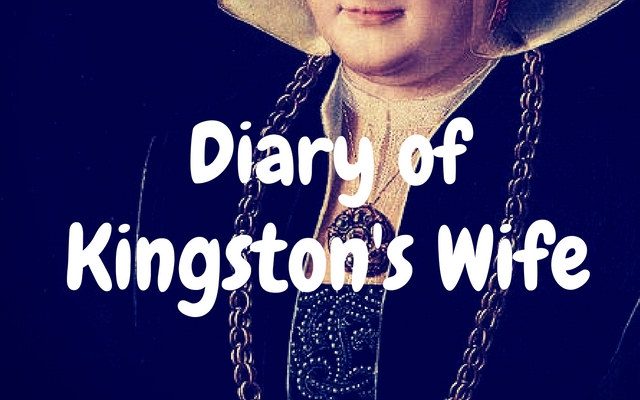 Diary of Kingston's Wife (Guest Post)
