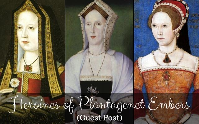 Heroines of Plantagenet Embers (Guest Post)