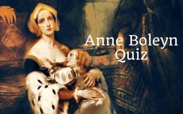 Anne Boleyn Quiz