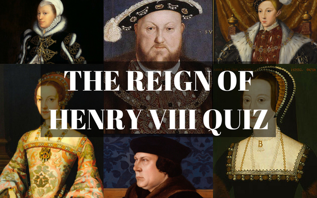 THE REIGN OF HENRY VIII QUIZ