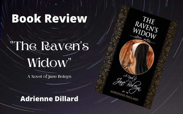 "Book Review: ""The Raven's Widow"" by Adrienne Dillard"