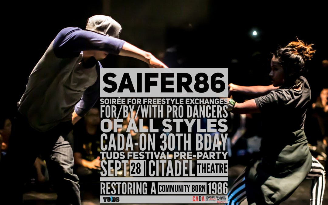 SAIFER86 Soirée of All-Styles – TUDS7 Pre-party and CADA-On 30th Bday