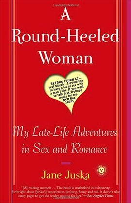 Round Heeled Woman Jane Juska TueNight