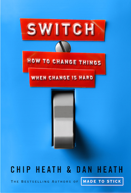 switch how to change things when change is hard chip dan heath