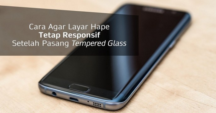 Layar responsif setelah pasang tempered glass