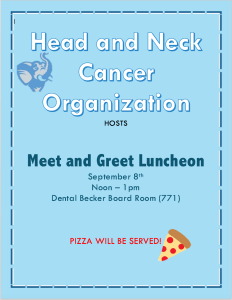 Head and Neck Cancer Organization - Meet and Greet @ Dental Becker Board Room (771)