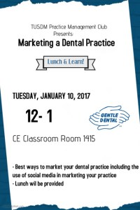 TUSDM Practice Management Club Marketing Lunch and Learn @ CE Classroom Room 1415