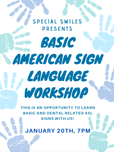 Tufts Special Smiles - American Sign Language Workshop @ Zoom