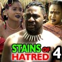 Stains Of Hatred Season 4 New Movie 2020 Latest