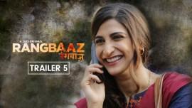 Rangbaaz Trailer 5