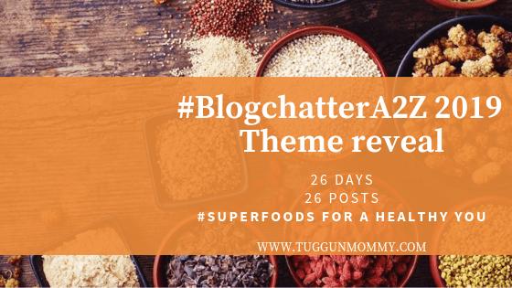 #BlogchatterA2Z theme reveal #Superfoods tuggunmommy.com