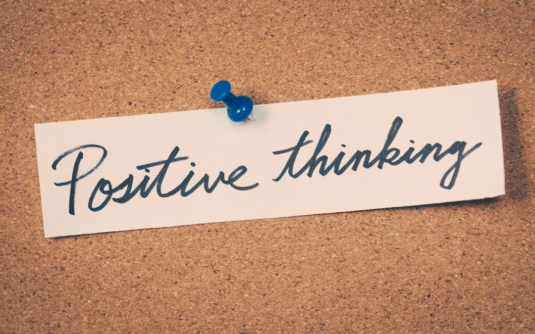 Why You Need to Make a Positive Mindset Your #1 Goal in 2017