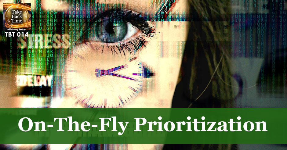 TBT 14 | On-The-Fly Prioritization