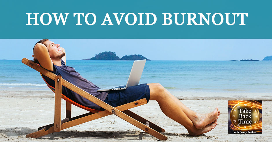 TBT 31 | How To Avoid Burnout