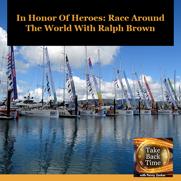 In Honor Of Heroes: Race Around The World With Ralph Brown