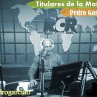 (AUDIO) Titulares de la Mañana - @pedrogarciao - 12.2.2016