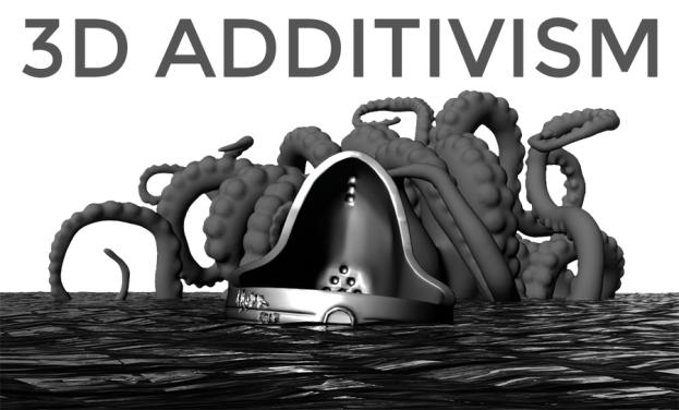 [Çeviri] 3D Additivist Manifesto