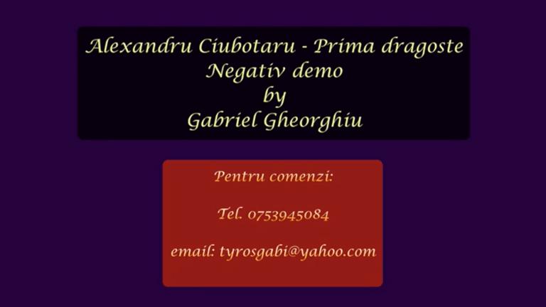 Prima dragoste – Alexandru Ciubotaru – Negativ Karaoke Demo by Gabriel Gheorghiu