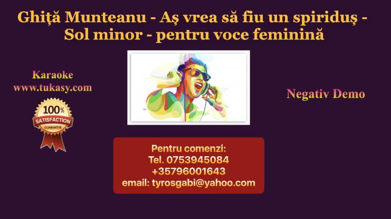 As vrea sa fiu un spiridus Sol m – pt voce feminina – Ghita Munteanu – Negativ Karaoke Demo by Gabriel Gheorghiu