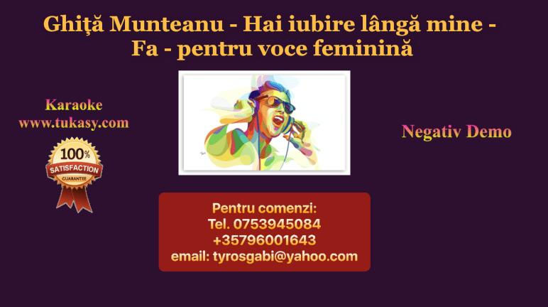 Hai iubire langa mine – Fa – pt voce feminina – Ghita Munteanu – Negativ Karaoke Demo by Gabriel Gheorghiu