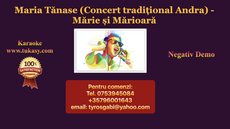 Marie si Marioara – Maria Tanase (Concert traditional Andra) – Negativ Karaoke Demo by Gabriel Gheorghiu