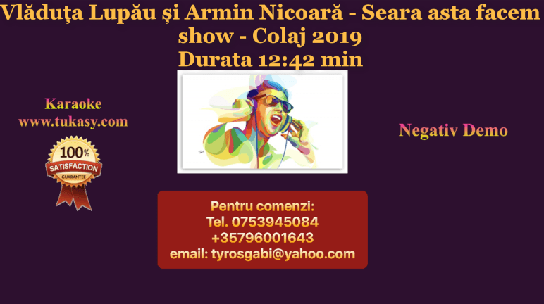 Colaj 2019 – Vladuta Lupau si Armin Nicoara – Seara asta facem show