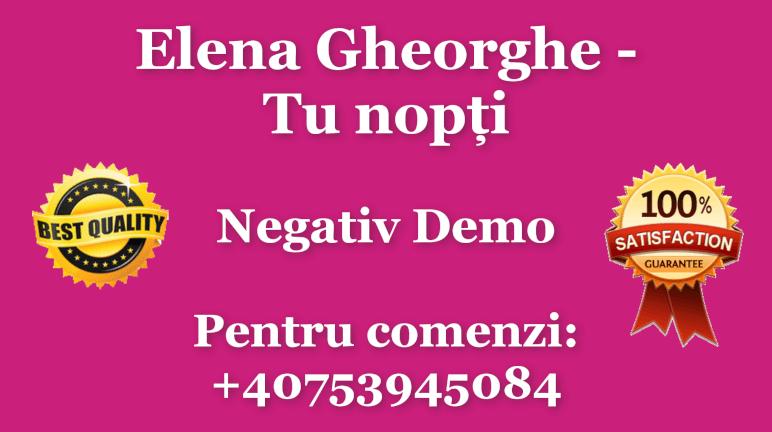Tu nopti – Elena Gheorghe