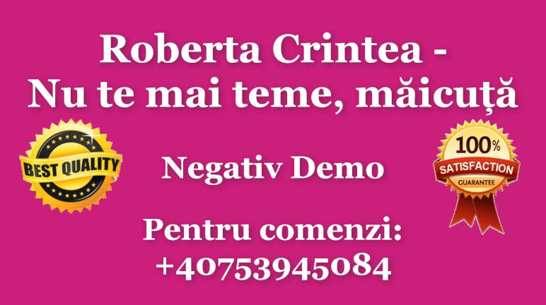 Nu te mai teme, maicuta – Roberta Crintea