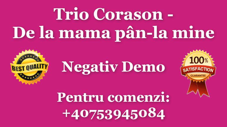 De la mama pan-la mine – Trio Corason