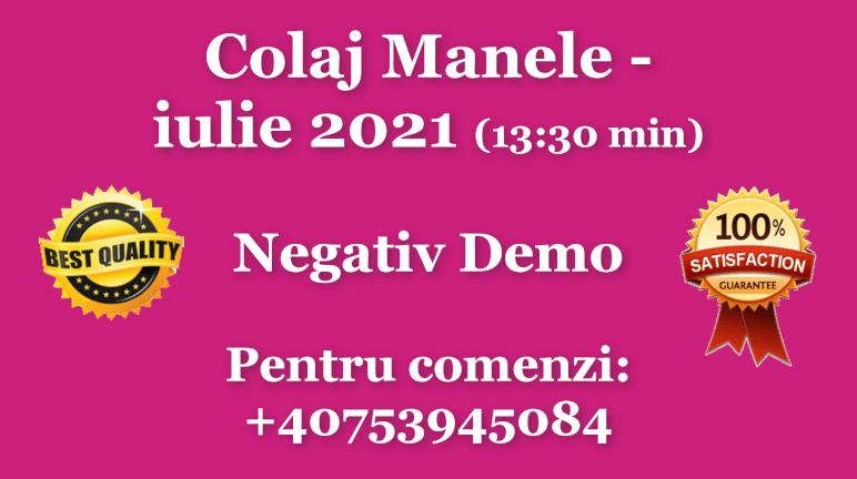 Colaj Manele – iulie 2021 – Negativ Karaoke Demo