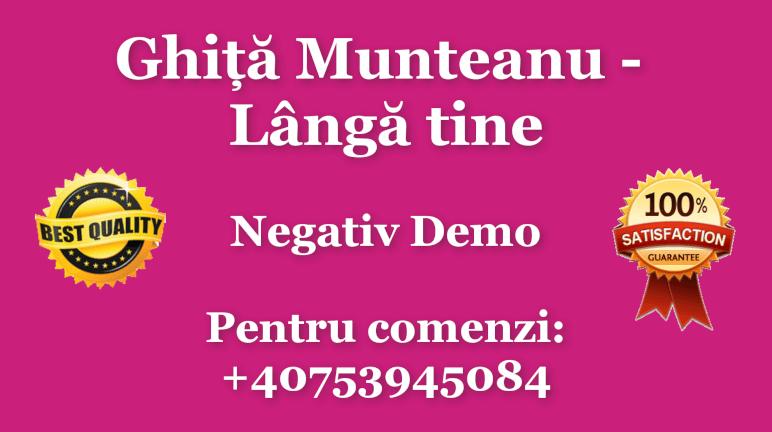 Langa tine – Ghita Munteanu – Negativ Karaoke Demo