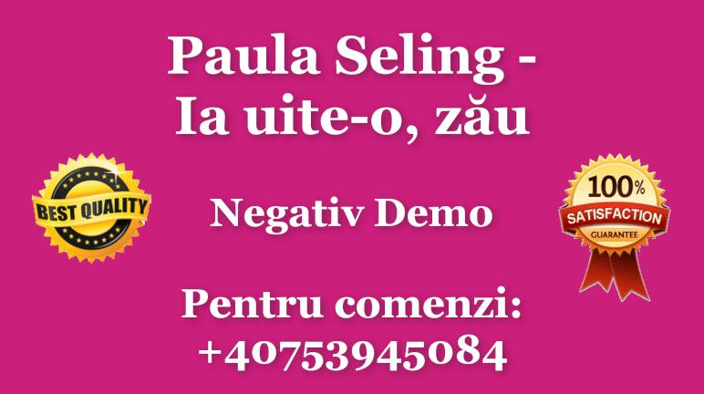 Ia uite-o, zau – Paula Seling – Negativ Karaoke Demo