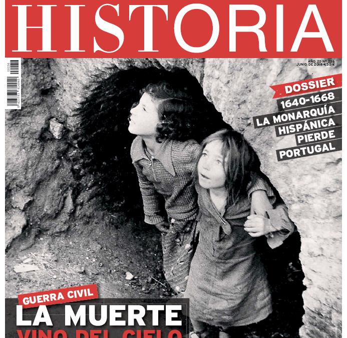 """Dossier sobre Portugal y la Monarquía Hispánica en """"La aventura de la Historia"""" (Junio, 2018)"""