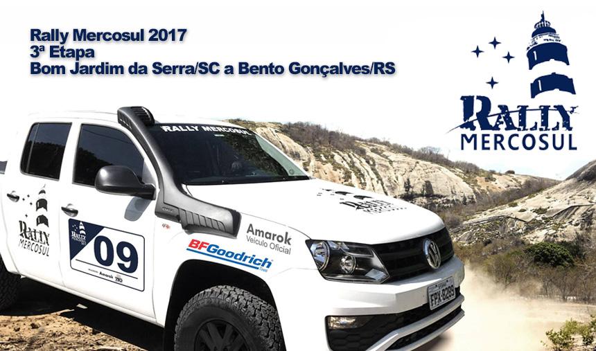 RALLY MERCOSUL 2017 – 3ª Etapa – Bom Jardim da Serra/SC a Bento Gonçalves/RS