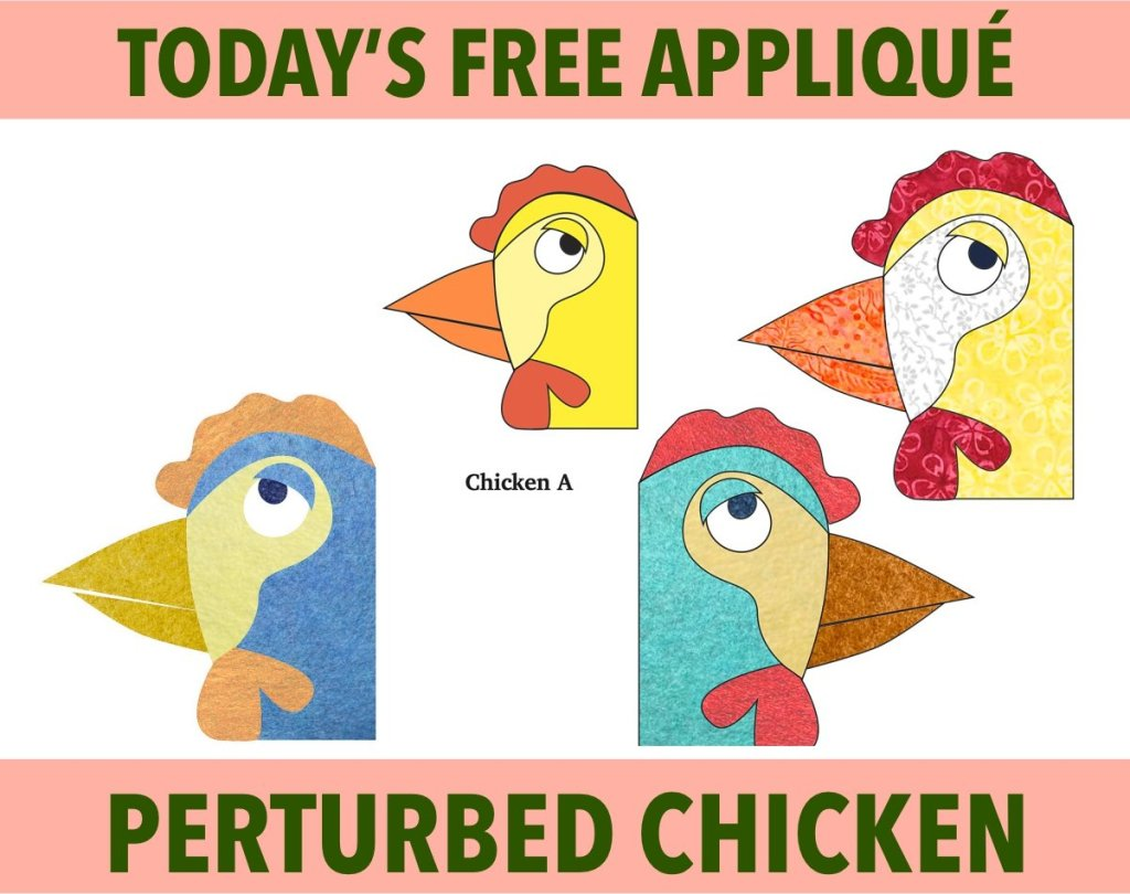 Funny Perturbed Chicken Free Appliqué Pattern