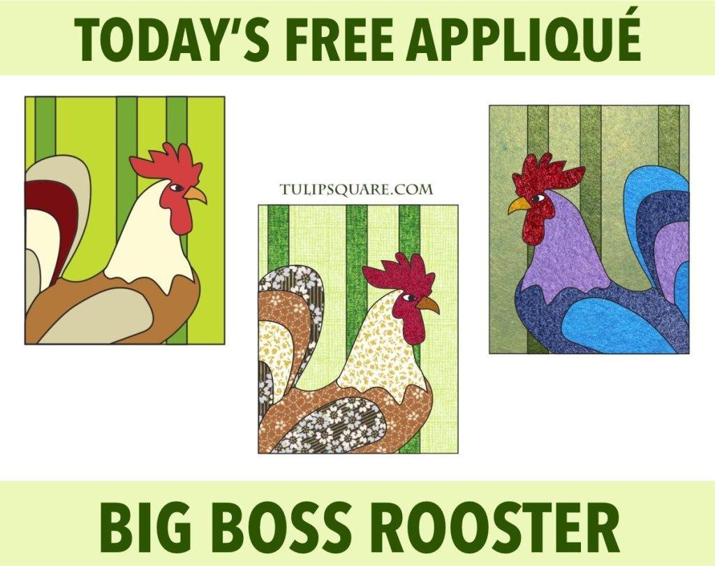 Big Boss Rooster Appliqué Pattern