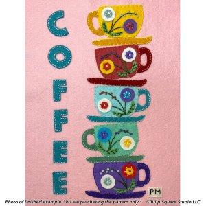 Coffee or Tea Time Appliqué Pattern