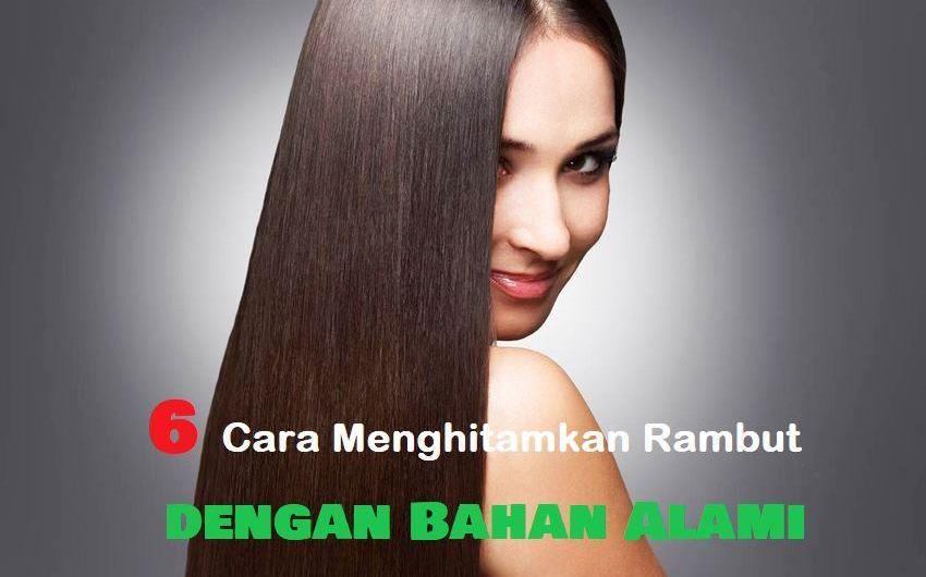 6 Cara Menghitamkan Rambut dengan Bahan Alami