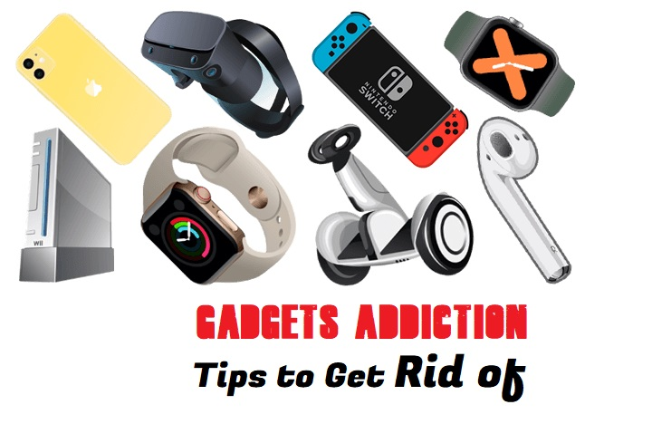 8 Tips to Get Rid of Gadgets Addiction