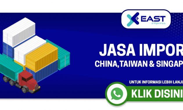 East Express Solusi Jasa Import China